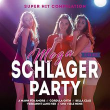 CD Mega Schlager Party 2019 (2 CDs) Hörbuch