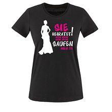 SIE HEIRATET ICH BIN NUR ZUM SAUFEN HIER -Damen T-Shirt Schwarz / Weiss-Pink Gr. XL
