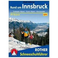 Bergverlag Rother - Rund um Innsbruck II - Wanderführer 1. Auflage 2016