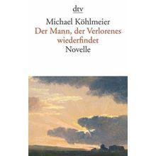 Broschiertes Buch »Der Mann, der Verlorenes wiederfindet«