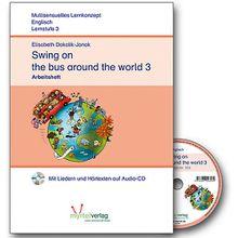 Buch - Swing on the Bus Around the World, Arbeitsheft Lernstufe 3, m. Audio-CD