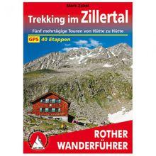Bergverlag Rother - Trekking im Zillertal - Wanderführer 1. Auflage 2017