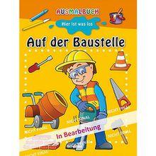Buch - Ausmalbuch: Auf der Baustelle