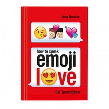 Buch How to speak Emoji: LOVE