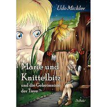 Buch - Marie und Knittelbitz und die Geheimnisse der Tiere