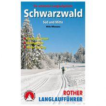 Bergverlag Rother - Schwarzwald Süd und Mitte - Wanderführer 2. Auflage 2018