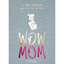 Gebundenes Buch »WOW MOM«