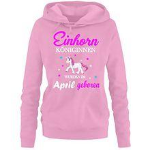 Einhorn Königinnen wurden im April geboren ! Damen HOODIE Sweatshirt mit Kapuze Pink, Gr.S