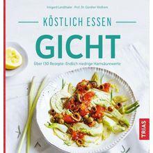 Broschiertes Buch »Köstlich essen Gicht«