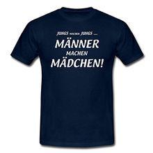 Spreadshirt Männer Machen Mädchen Lustiger Spruch Männer T-Shirt, L, Navy