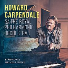 CD Howard Carpendale - Symphonie Meines Lebens ft. The Royal Philharmonic Orchestra Hörbuch