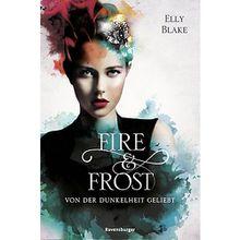 Buch - Fire & Frost: Von der Dunkelheit geliebt, Band 3