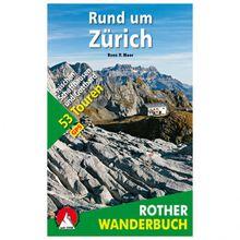 Bergverlag Rother - Rund um Zürich - Wanderführer 1. Auflage 2016