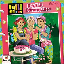 Die drei !!! 61: Der Fall Dornröschen, 1 Audio-CD Hörbuch