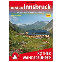 Bergverlag Rother - Rund Um Innsbruck - Wanderführer 7. aktualisierte Auflage 2019