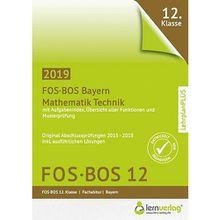 Buch - Abiturprüfung Mathematik Technik FOS/BOS Bayern 12. Klasse