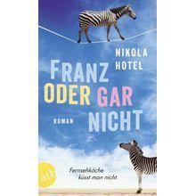 Buch - Franz oder gar nicht