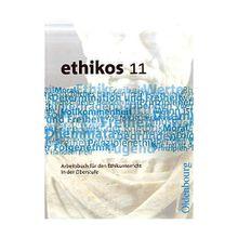 Buch - ethikos - Ethikunterricht Oberstufe: 11. Schuljahr, Schülerbuch