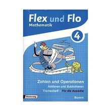 Flex und Flo, Ausgabe 2014 Bayern: 4. Jahrgangsstufe, Lernpaket Mathematik, 4 Hefte (Für die Ausleihe)  Kinder