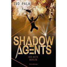 Buch - Shadow Agents: Die Akte Berlin, Band 2