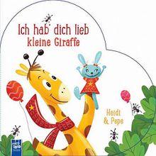 Buch - Ich hab' dich lieb kleine Giraffe