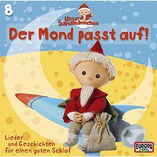 CD Unser Sandmännchen 08 - Der Mond passt auf Hörbuch
