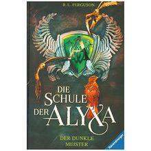 Buch - Die Schule der Alyxa: Der dunkle Meister, Band 1