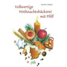 Buch - Vollwertige Weihnachtsbäckerei mit Pfiff