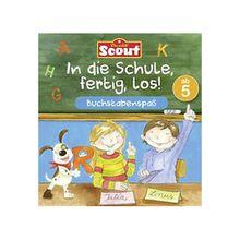 Buch - Scout: In die Schule, fertig, los! Buchstabenspaß