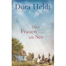 Broschiertes Buch »Drei Frauen am See«