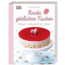 Buch - Anniks göttlichste Kuchen