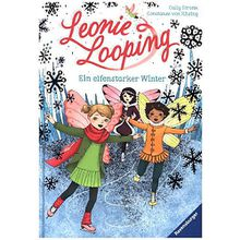 Leonie Looping: Ein elfenstarker Winter, Band 6