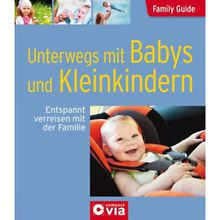 Buch - Unterwegs mit Babys und Kleinkindern