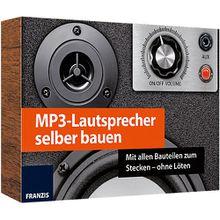 Franzis - MP3-Lautsprecher selber bauen