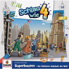 CD Schlau wie Vier 14 - Die Höchsten Gebäude der Welt Hörbuch