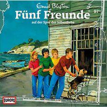 CD Fünf Freunde 97 - Auf der Spur der Silberdiebe Hörbuch