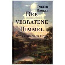 Gebundenes Buch »Der verratene Himmel«