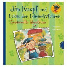 Buch - Jim Knopf: Jim Knopf und Lukas der Lokomotivführer - Gesammelte Abenteuer