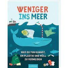 Buch - Weniger ins Meer: Was du tun kannst, um Plastik und Müll zu vermeiden