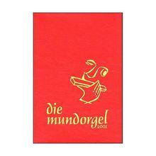 Buch - Die Mundorgel 2001, Notenausgabe