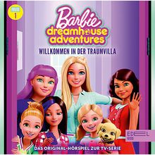 CD Barbie Dreamhouse Adventures 1 - Willkommen in der Traumvillla Hörbuch