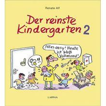 Buch - Der reinste Kindergarten. Tl.2