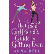 Buch - The Good Girlfriend's Guide to Getting Even