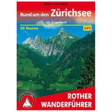 Bergverlag Rother - Rund um den Zürichsee - Wanderführer 6. Auflage 2017