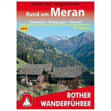 Bergverlag Rother - Rund Um Meran - Wanderführer 13. Auflage 2018