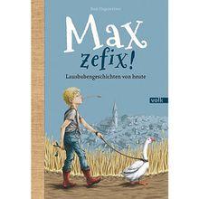 Buch - Max, zefix!