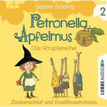 CD Petronella Apfelmus - Zauberschlaf und Knallfroschchaos Hörbuch