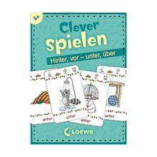 Clever spielen: Hinter, vor - unter, über (Kartenspiel)