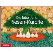 Buch - Die fabelhafte Riesen-Karotte