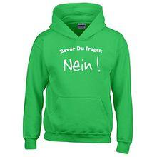 BEVOR DU FRAGST - NEIN ! Kinder Sweatshirt mit Kapuze HOODIE green-weiss, Gr.152cm